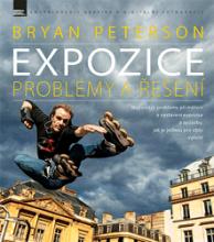 Bryan Peterson - Expozice – problémy a řešení