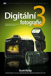Scott Kelby - Digitální fotografie 3